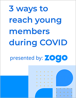 Three Ways to Reach Young Members During COVID-19